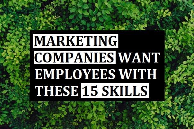 Marketing Companies Skills 2020